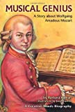 Musical Genius: A Story about Wolfgang Amadeus Mozart (Creative Minds Biography)
