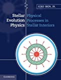 Acquista Stellar Evolution Physics: 1