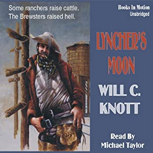 Lyncher's Moon | [Will C Knott]