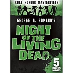 Night of the Living Dead: Includes 5 Bonus Films