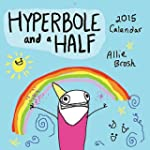 Hyperbole and a Half 2015 Wall Calend...
