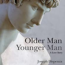 Older Man Younger Man (       UNABRIDGED) by Joseph Dispenza Narrated by Stan Jenson