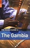 The Rough Guide to The Gambia (Rough Guide Travel Guides)