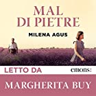 Mal di Pietre | Livre audio Auteur(s) : Milena Agus Narrateur(s) : Margherita Buy
