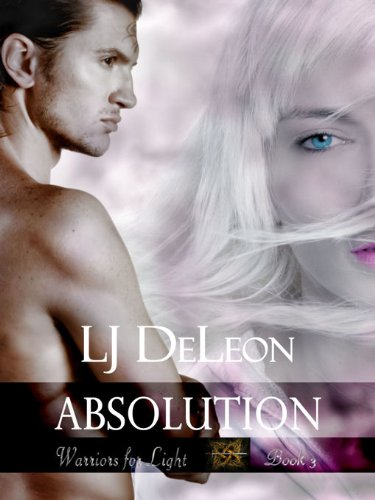 Absolution (Warriors For Light, #3)