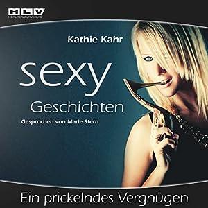 Ein prickelndes Vergnügen (Sexy Geschichten) Hörbuch