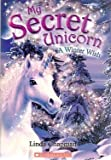 img - for A Winter Wish (My Secret Unicorn, Book 7) book / textbook / text book