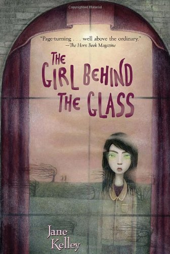 The Girl Behind the Glass - Jane Kelley