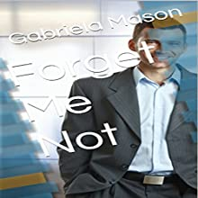 Forget Me Not Audiobook by Gabriela Mason Narrated by Christine Lay