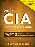 img - for Wiley CIA Exam Review 2013, Internal Audit Knowledge Elements (Wiley CIA Exam Review Series) (Volume 3) book / textbook / text book