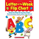 Letter of the Week Flip Chart: Write-On/Wipe-Off Activity Pages That Introduce Each Letter From A to Zby Kama Einhorn