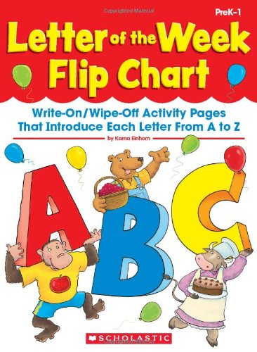 Letter of the Week Flip Chart: Write-On/Wipe-Off Activity Pages That Introduce Each Letter From A to Z (Phonic Flip Chart compare prices)