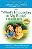 img - for What's Happening to My Body? Book for Boys: A Growing-Up Guide for Parents and Sons book / textbook / text book
