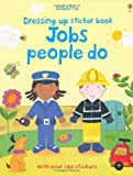 img - for Jobs People Do (Usborne Getting Dressed Sticker Books) book / textbook / text book