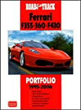 R.M. Clarke Road & Track Ferrari F355 . 360 . F430 Portfolio 1995-2006 (Road & Track Portfolio)