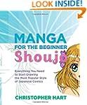 Manga for the Beginner Shoujo: Everyt...