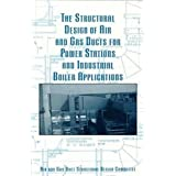 The Structural Design of Air and Gas Ducts for Power Stations and Industrial Boiler Applications