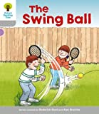 Roderick Hunt Oxford Reading Tree: Level 1: Wordless Stories B: Swingball (Ort Wordless Stories)