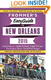 Frommer's EasyGuide to New Orleans 2015 (Easy Guides)