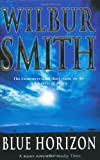 Wilbur Smith Blue Horizon :