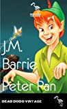Peter Pan (Illustrated Edition)