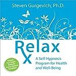 Relax Rx | Steven Gurgevich