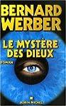 Le Cycle des Dieux, Tome 3 : Le myst�...