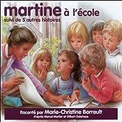 Martine à l'école, suivi de 5 autres histoires | Marcel Marlier