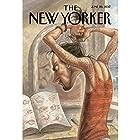 The New Yorker, June 26th 2017 (Jiayang Fan, Nick Paumgarten, Steve Coll) Audiomagazin von Jiayang Fan, Nick Paumgarten, Steve Coll Gesprochen von: Todd Mundt