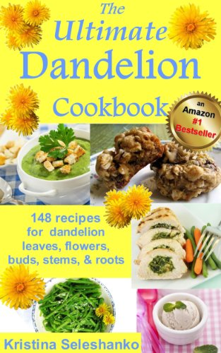 Free Kindle Book : The Ultimate Dandelion Cookbook