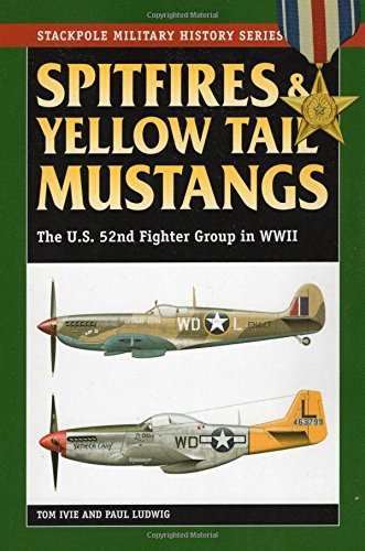 spitfires-and-yellow-tail-mustangs-the-52nd-fighter-group-in-world-war-ii