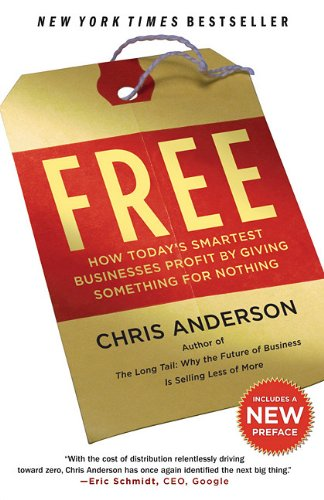 Free: How Today's Smartest Businesses Profit