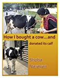 img - for How I bought a Cow: and donated its calf book / textbook / text book