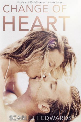 Change of Heart by Scarlett Edwards