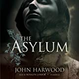 The Asylum (148291106X) by John Harwood