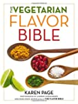 The Vegetarian Flavor Bible: The Esse...