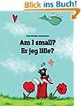 Am I small? Er jeg lille?: Children's...