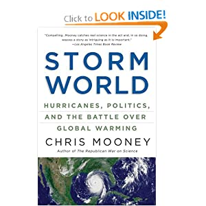 Hurricanes, Politics, and the Battle Over Global Warming - Chris Mooney