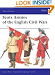 Scots Armies of the English Civil War...