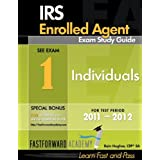 IRS Enrolled Agent Exam Study Guide 2011-2012: Part 1-Individuals, with Free Online Test Bank ~ Rain Hughes