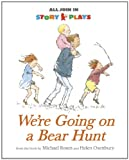 Michael Rosen We're Going on a Bear Hunt (All Join In Story Plays)