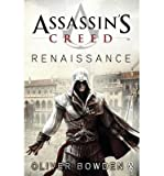 Oliver Bowden Assassin's Creed Renaissance