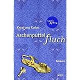 """Aschenputtelfluch: Thrillervon """"Krystyna Kuhn"""""""