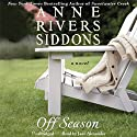 Off Season (       UNABRIDGED) by Anne Rivers Siddons Narrated by Jane Alexander