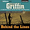 Behind the Lines: Corps, Book 7 Audiobook by W. E. B. Griffin Narrated by Dick Hill