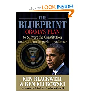 The Blueprint: Obama's Plan to Subvert the Constitution and Build an Imperial Presidency