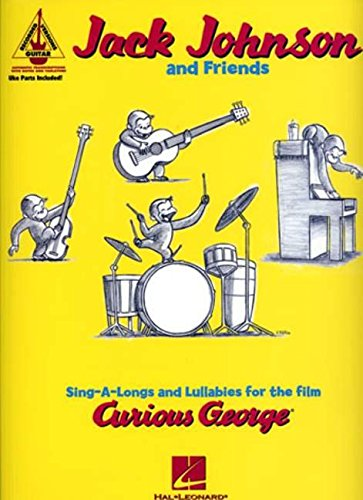 jack-johnson-and-friends-sing-a-longs-and-lullabies-for-the-film-curious-george-guitar-recorded-vers