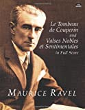 Acquista Le Tombeau De Couperin/Valses Nobles Et Sentimentales in Full Score