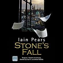 Stone's Fall | Livre audio Auteur(s) : Iain Pears Narrateur(s) : Gareth Armstrong, Daniel Coonan, Jonathan Keeble
