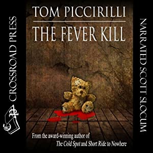 The Fever Kill | [Tom Piccirilli]